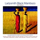 Ladysmith Black Mambazo - And friends