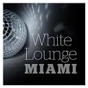 Miami White Sands - White lounge miami