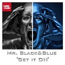 Blue / Mr. Black - Get it on!