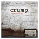 Crump - Needing something new