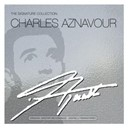 Charles Aznavour - The signature collection