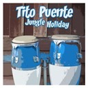 Tito Puente - Jungle holiday