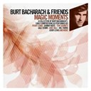 Burt Bacharach / Friends - Magic moments (a collection of bacharach's early compositions)