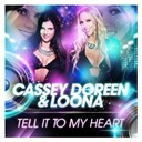 Cassey Doreen / Loona - Tell it to my heart
