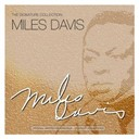Miles Davis - The signature collection
