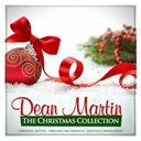 Dean Martin - The christmas collection: dean martin