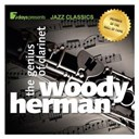 Woody Herman - 7days presents jazz classics: woody herman - the genius of clarinet