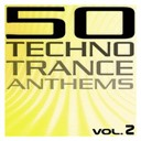 Compilation - 50 Techno Trance Anthems, Vol. 2