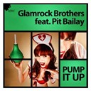 Glamrock Brothers - Pump it up (feat. pit bailay)