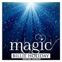 Billie Holiday - Magic (remastered)