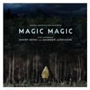 Danny Bensi Saunder Jurriaans - Magic magic (original motion picture soundtrack)
