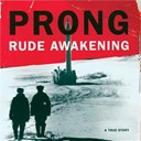Prong - Rude awakening