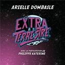 Arielle Dombasle - Extraterrestre
