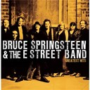 "Bruce Springsteen ""The Boss"" / The E Street Band - Greatest Hits"