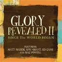Amy Grant / Ed Cash / Mac Powell / Matt Maher - Since the world began