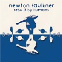Newton Faulkner - Rebuilt by humans