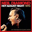 Neil Diamond - Hot august night nyc