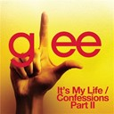 Glee Cast - It's my life / confessions part ii (glee cast version)