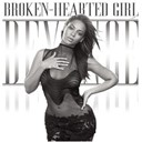 Beyoncé Knowles - Broken-hearted girl