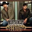 Montgomery Gentry - Oughta be more songs about that