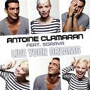Antoine Clamaran - Live Your Dreams