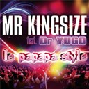 Mr Kingsize Feat Dr Yugo - Le papapa style