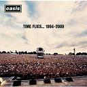 Oasis - Time flies...1994-2009