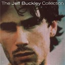 Jeff Buckley - The jeff buckley collection