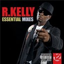 "R. Kelly - 12"" masters - the essential mixes"