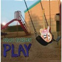 Brad Paisley - Play