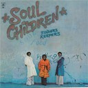 The Soul Children - Finders keepers