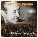 Roberto Goyeneche - Cantor de pueblo: roberto goyeneche