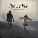 June & Lula - Sixteen times