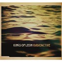 Kings Of L&eacute;on - Radioactive