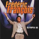 Frédéric François - Olympia 98