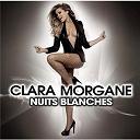 Clara Morgane - Nuits blanches