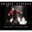 Shakin' Stevens - Red hot and rockin'