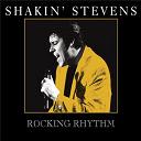 Shakin' Stevens - Rocking rhythm