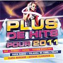 Compilation - Plus De Hits Pour 2011