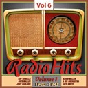 Al Bowlly / Allen / Bea Wain / Bing Crosby / Bunny Berigan / Carroll Gibbons / Delia Murphy / Fats Waller / Flanagan / Fred Astaire / Glenn Miller / His Orhestra / Judy Garland / Kate Smith / Nat Gonella / Pat Taylor / The Andrews Sisters / Tony Martin - Radio hits vor dem krieg, vol. 6