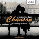 Serge Gainsbourg - Chanson (the golden age of chanson, vol. 6)