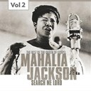 Mahalia Jackson - Mahalia jackson, vol. 2 (the best of the queen of gospel)