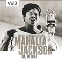 Mahalia Jackson - Mahalia jackson, vol. 3 (the best of the queen of gospel)