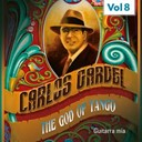 Carlos Gardel - The god of tango, vol. 8