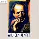 Wilhelm Kempff - Wilhelm kempff, vol. 2
