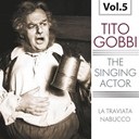 Tito Gobbi - The singing actor, vol. 5