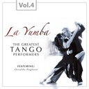 Osvaldo Pugliese - La yumba - the greatest tango performers, vol. 4
