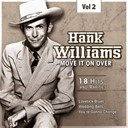 Hank Williams - C&amp;w superstar, vol. 2