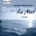 Charles Trenet - La mer, vol.10 - lorelei