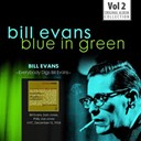 Bill Evans - Blue in green - the best of the early years 1955-1960, vol.2